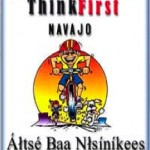 ThinkFirst Navajo Spreads Its Message